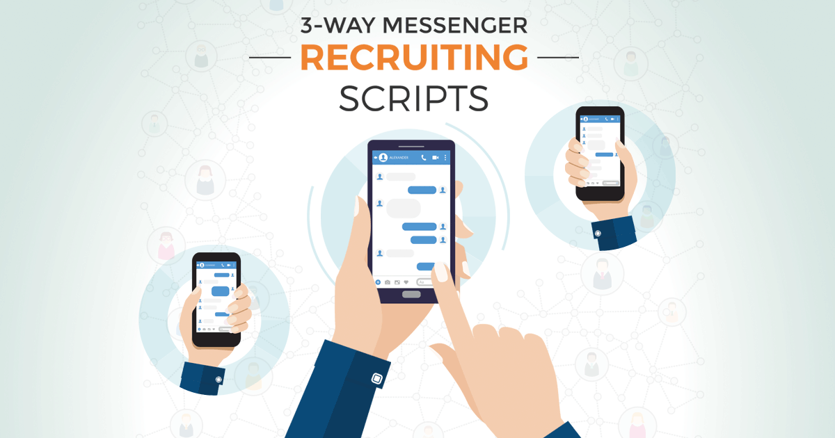 3-Way Messenger Recruiting Scripts