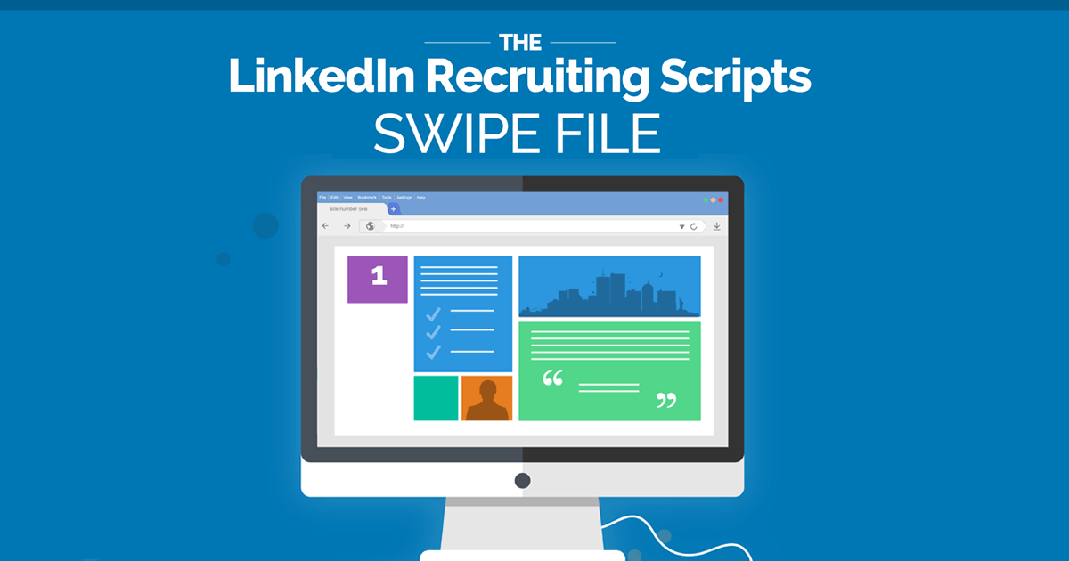 LinkedIn Recruiting Scripts Swipe File